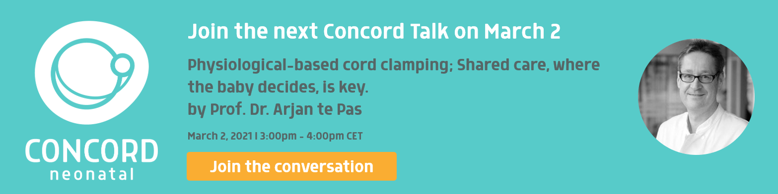 Join Concord Talk by Arjan te Pas on physiological-based cord clamping on March 2nd